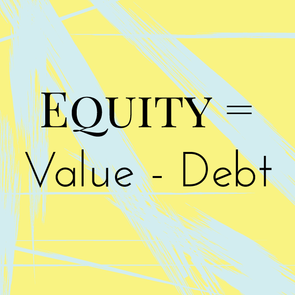 How to Build Equity