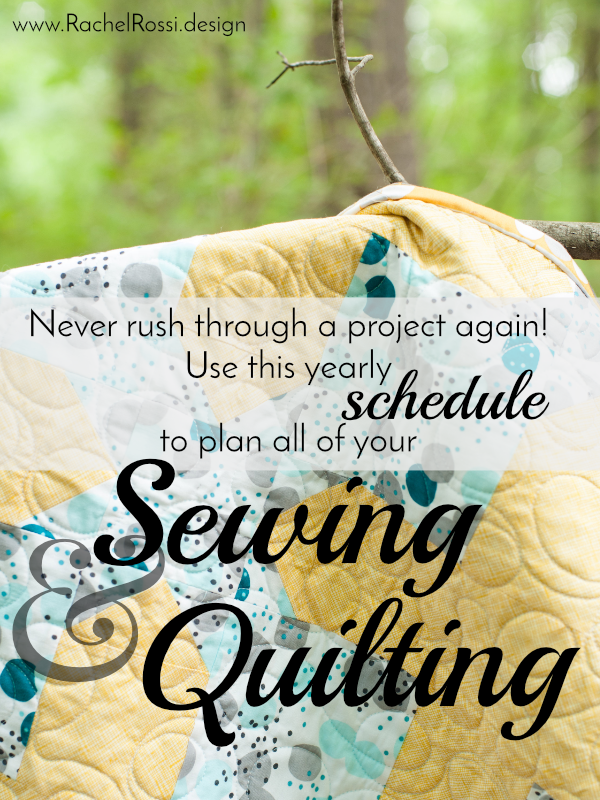 Schedule your sewing and quilting projects with this yearly schedule to make sure that all your projects get done on time!