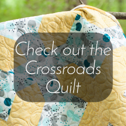 Get the Crossroads Quilt Sewing Pattern