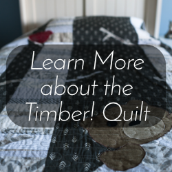 Learn more about the Timber! quilt