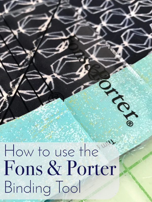 How to Use the Fons & Porter Binding Tool Tutorial