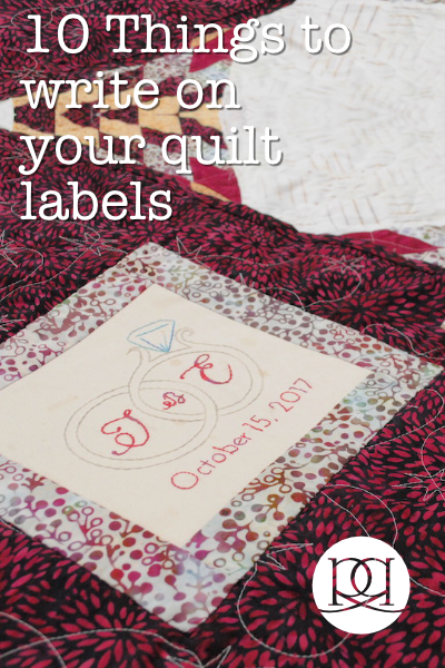 10 things that you want to make sure you do when you label your quilts.