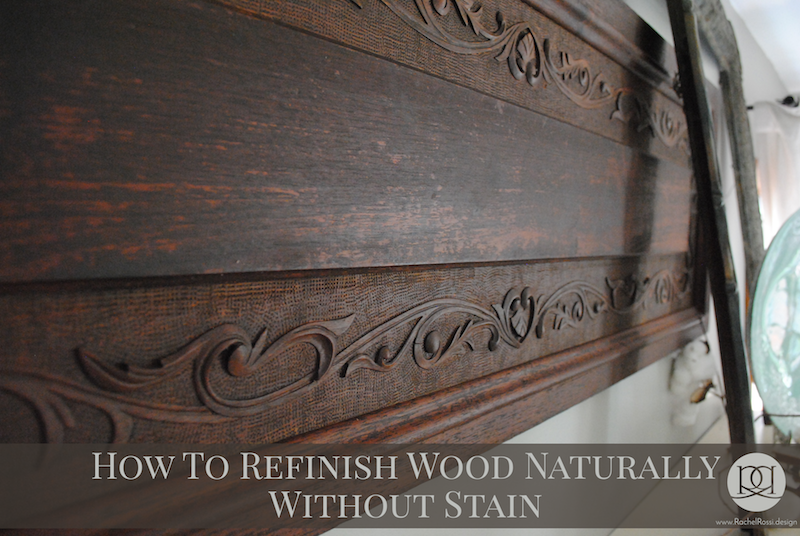 Refinish Old Furniture Without Stain Rachel Rossi